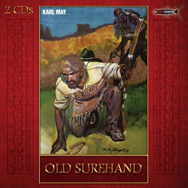 Ohrenkneifer (May, Karl) - Old Surehand