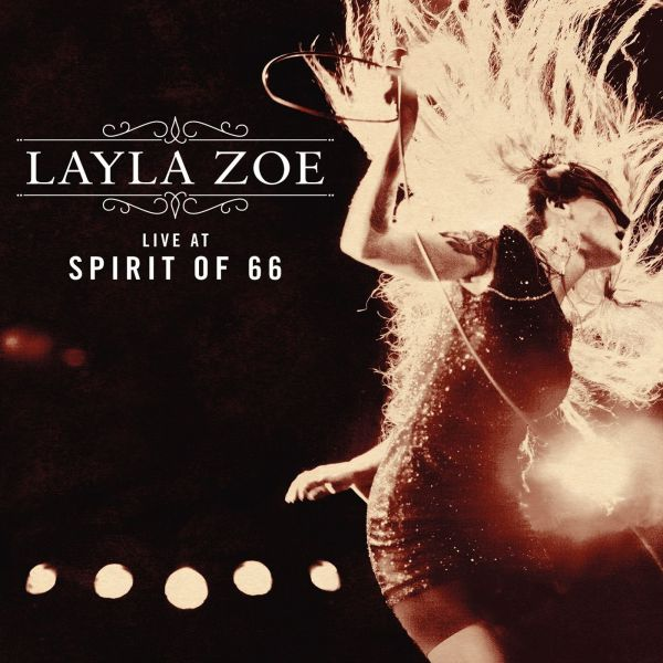 Zoe, Layla - Live at Spirit of 66