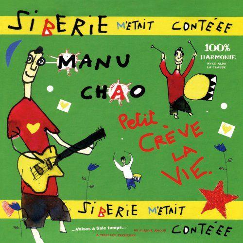 Manu Chao - Siberie M Etait Contee (Original Book Release 2004)