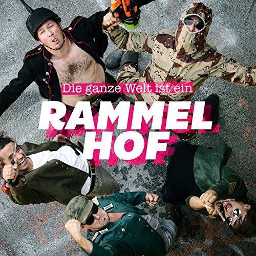 Rammelhof - Die ganze Welt ist ein Rammelhof!
