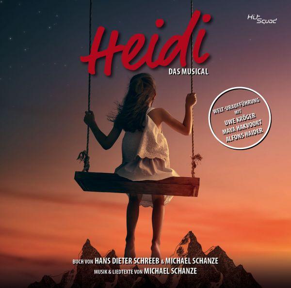 Original Cast Wien (U. Kröger, M. Hakvoort, A. Haider) - Heidi - das Musical