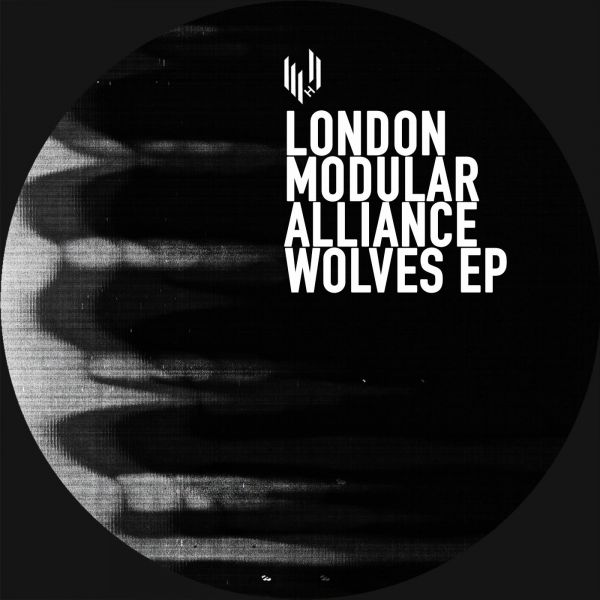 London Modular Alliance - Wolves EP