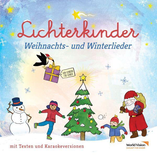 Lichterkinder - Weihnachts- und Winterlieder