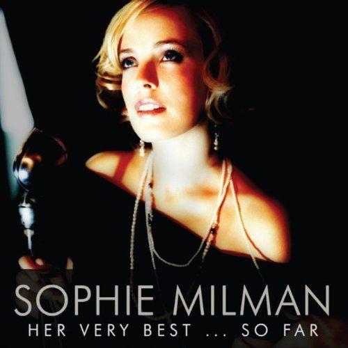 Sophie Milman - Her very Best ... So Far