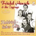 Hensch, Friedel - Holdrioh- liebes Echo - 50 große Erfolge