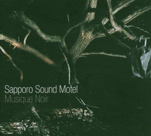 Sapporo Sound Motel - Musique Noir