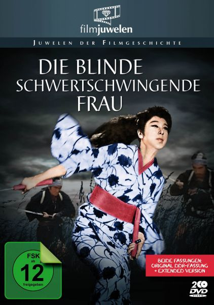 Die blinde schwertschwingende Frau (DDR-Kinofassung + Extended Version)