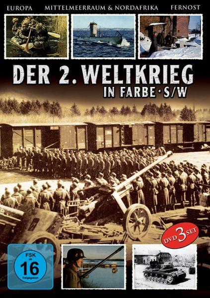 An den Fronten des Krieges - Der 2. Weltkrieg in Farbe & schwarz-weiß