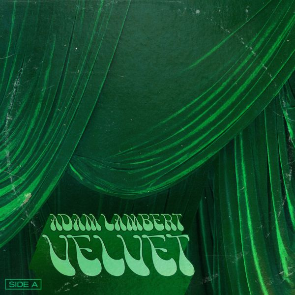 Lambert, Adam - Velvet: Side A