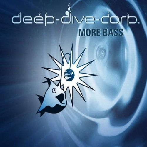 Deep Dive Corp. - More bass