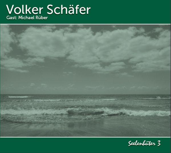 Schäfer, Volker - Seelenhüter 3