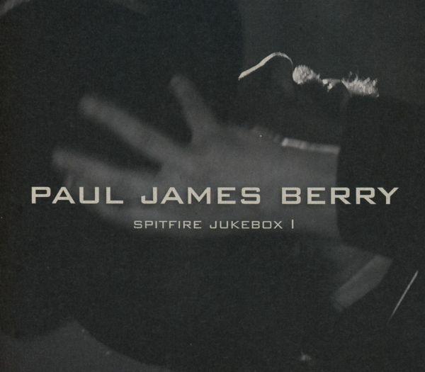 Berry, Paul James - Spitfire Jukebox 1