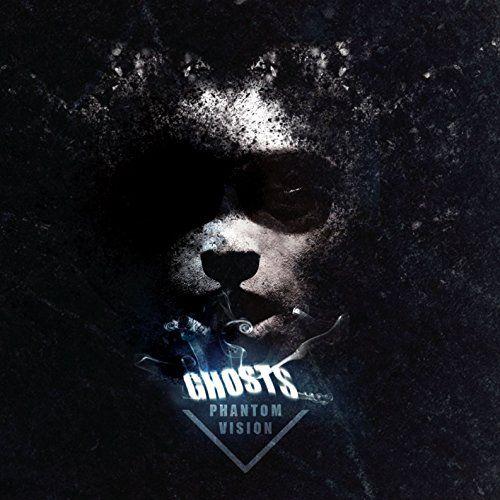 Phantom Vision - Ghosts