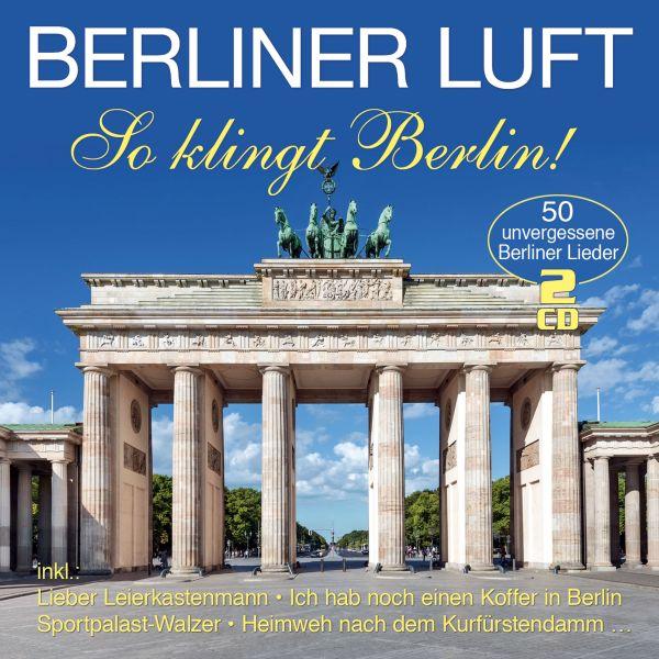 Various - Berliner Luft - So klingt Berlin! - 50 Originalaufnahmen