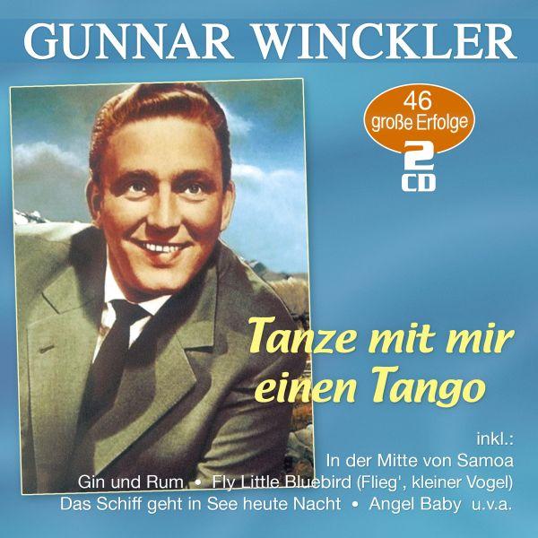 Winckler, Gunnar - Tanze mit mir einen Tango - 46 große Erfolge