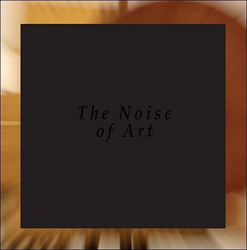 Bargeld, Opening Orchestra, Möpert - The Noise Of Art: Works for Intonarumori (2LP)
