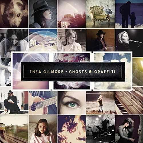 Gilmore, Thea - Ghosts & Graffiti (2LP)