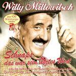 Millowitsch, Willy - Schnaps, das war sein letztes Wort