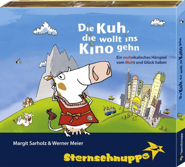 Sternschnuppe - Die Kuh, die wollt ins Kino gehen - Die MUHsical-CD