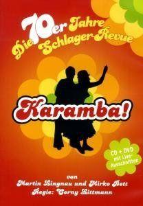 Original Hamburg Cast - Karamba! - die 70er Jahre Schlager-Revue